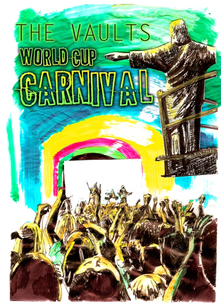 The World Cup Carnival at The Vaults Waterloo